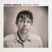 Travis Linville -I'm Still Here