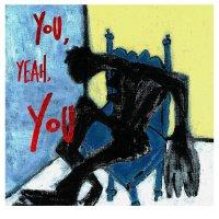 Tre Burt -You, Yeah, You