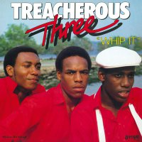 Treacherous Three -Whip It
