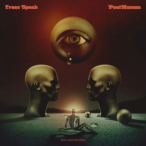 Trees Speak - Posthuman