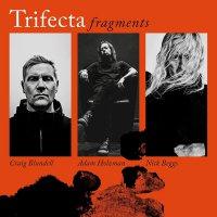 Trifecta -Fragments