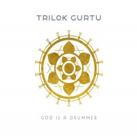 Trilok Gurtu - God Is A Drummer