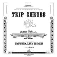 Trip Shrubb - Trewwer, Leud Un Danz