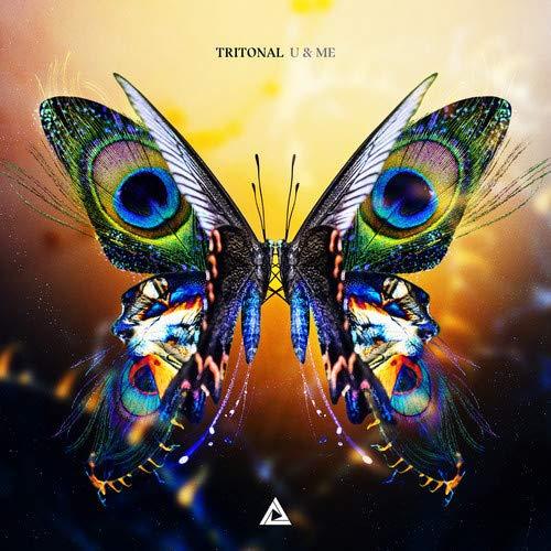 Tritonal - U & Me