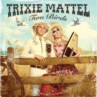 Trixie Mattel - Two Birds, One Stone Clear W/pink Blob