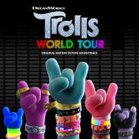 Trolls World Tour  /  O.S.T. - Trolls World Tour