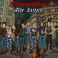 Trommelfoier - Alte Zeiten
