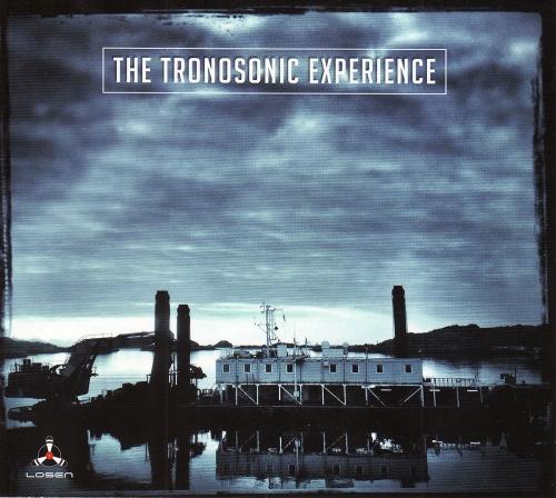 Tronosonic Experience - The Tronosonic Experience