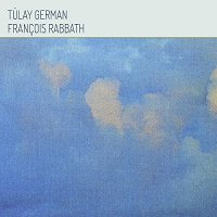 Tulay German & Francois Rabbath - Tulay German & Francois Rabbath