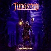 Tungsten -We Will Rise