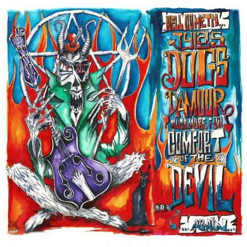 Tyla's Dogs D'amour -Comfort Of The Devil Mmxix / Errol Flynn Mmxix