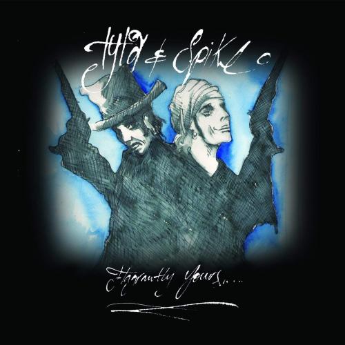 Tyla  &  Spike - Flagrantly Yours