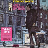 Tyrone Davis - Can I Change My Mind