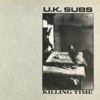 U.k. Subs -Killing Time