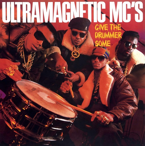 Ultramagnetics Mc's - Give The Drummer Some