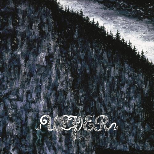 Ulver - Bergtatt - Et Eeventyr I 5 Capitler 2019