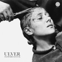 Ulver -Flowers Of Evil