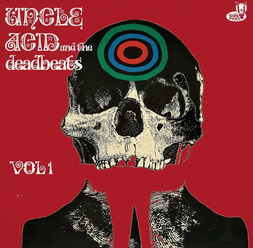 Uncle Acid & The Deadbeats - Uncle Acid And The Deadbeats Vol 1