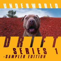 Underworld -Drift Series 1 Sampler Edition