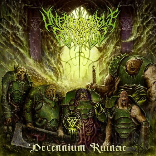 Unfathomable Ruination -Decennium Ruinae