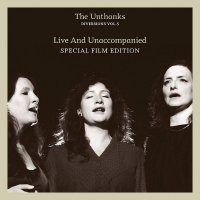 Unthanks - Diversions Vol.5: Live And Unaccompanied