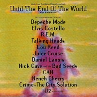 Until The End Of The World - Until The End Of The World Original Soundtrack Rog