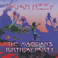 Uriah Heep -The Magicians Birthday Party