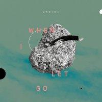Ursina -When I Let Go
