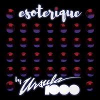 Ursula 1000 - Esoterique