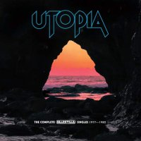 Utopia - Utopia: The Complete Bearsville Singles 1977-1982