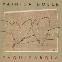 Vainica Doble -Taquicardia