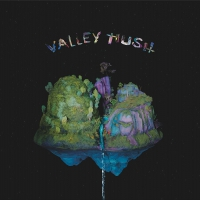 Valley Hush - Valley Hush