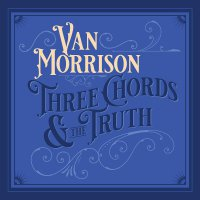 Van Morrison - Three Chords And The Truth White