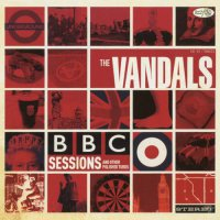 Vandals -Bbc Sessions And Other Polished Turds - Only 500 Made Red Color