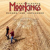 Vandenberg's Moonkings - Rugged & Unplugged