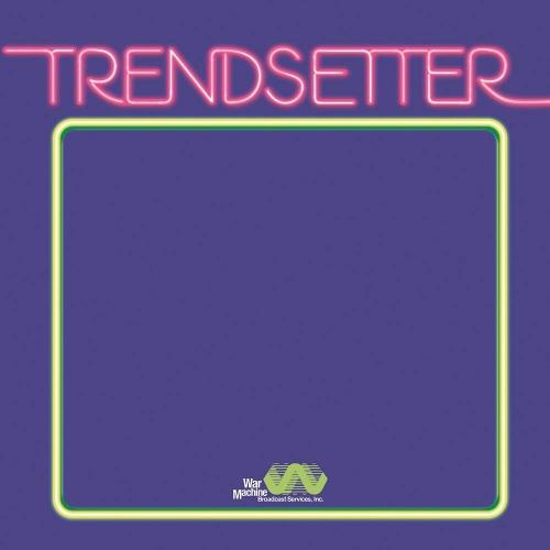 Vanderslice -Trendsetter