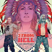 Various Artists - 3 From Hell Original Soundtrack