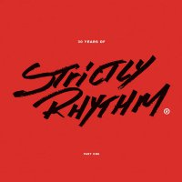 Various Artists - 30 Years Of Strictly Rhythm: Part 1