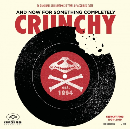 Various Artists - And Now For Something Completely Crunchy
