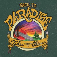 Various Artists -Back To Paradise - A Tulsa Tribute To Okie Music
