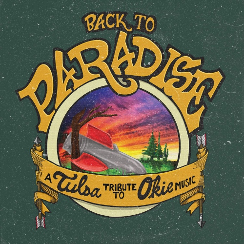Various Artists - Back To Paradise - A Tulsa Tribute To Okie Music