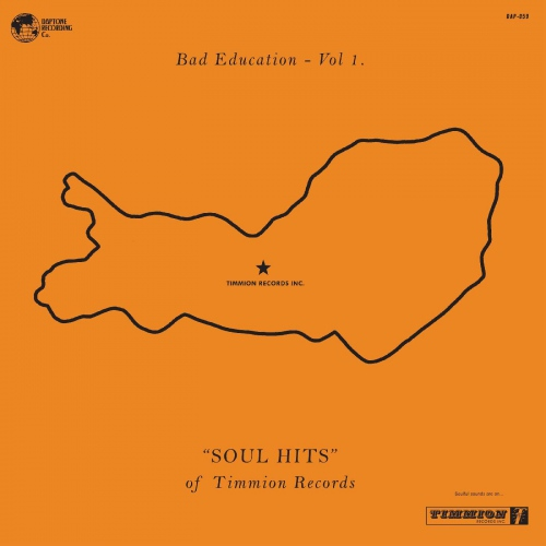 Various Artists - Bad Education, Vol. 1: The Soul Hits Of Timmion Records