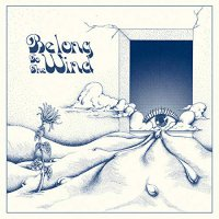 Various Artists -Belong To The Wind