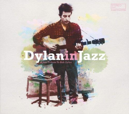 Various Artists - Bob Dylan In Jazz