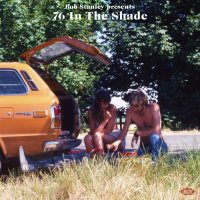 Various Artists -Bob Stanley Presents 76 In The Shade