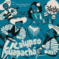 Various Artists - Calypso Guapacha