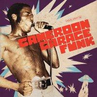 Various Artists - Cameroon Garage Funk