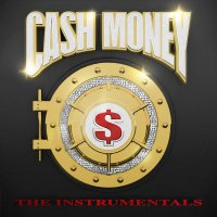 Various Artists - Cash Money: The Instrumentals
