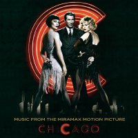 Various Artists - Chicago--Music From The Miramax Motion Picture Picture