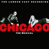 Various Artists - Chicago: The 1997 Musical London Cast